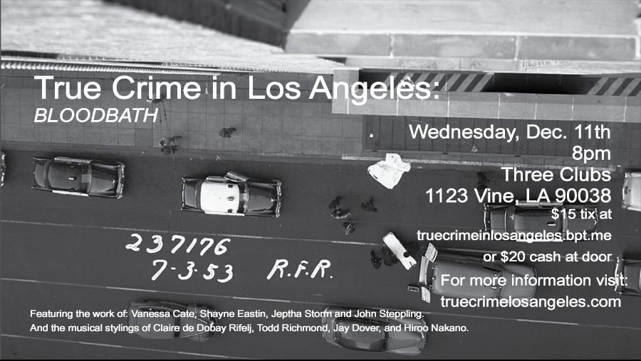 True Crime Los Angeles Part 16 Flyer v3